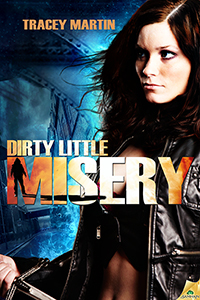 Dirty Little Misery cover art